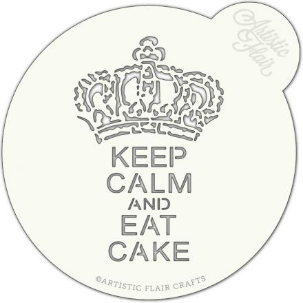 Keep Calm and Eat Cake Cake Top